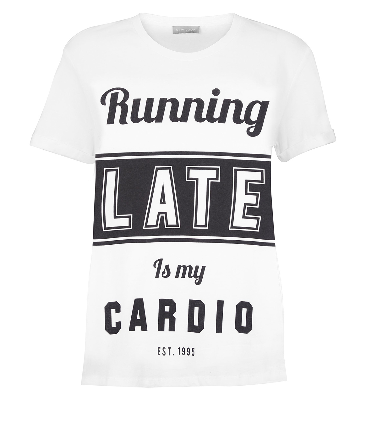 white-running-late-is-my-cardio-t-shirt-new-look. De los creadores de 'shopping is my cardio' llega: