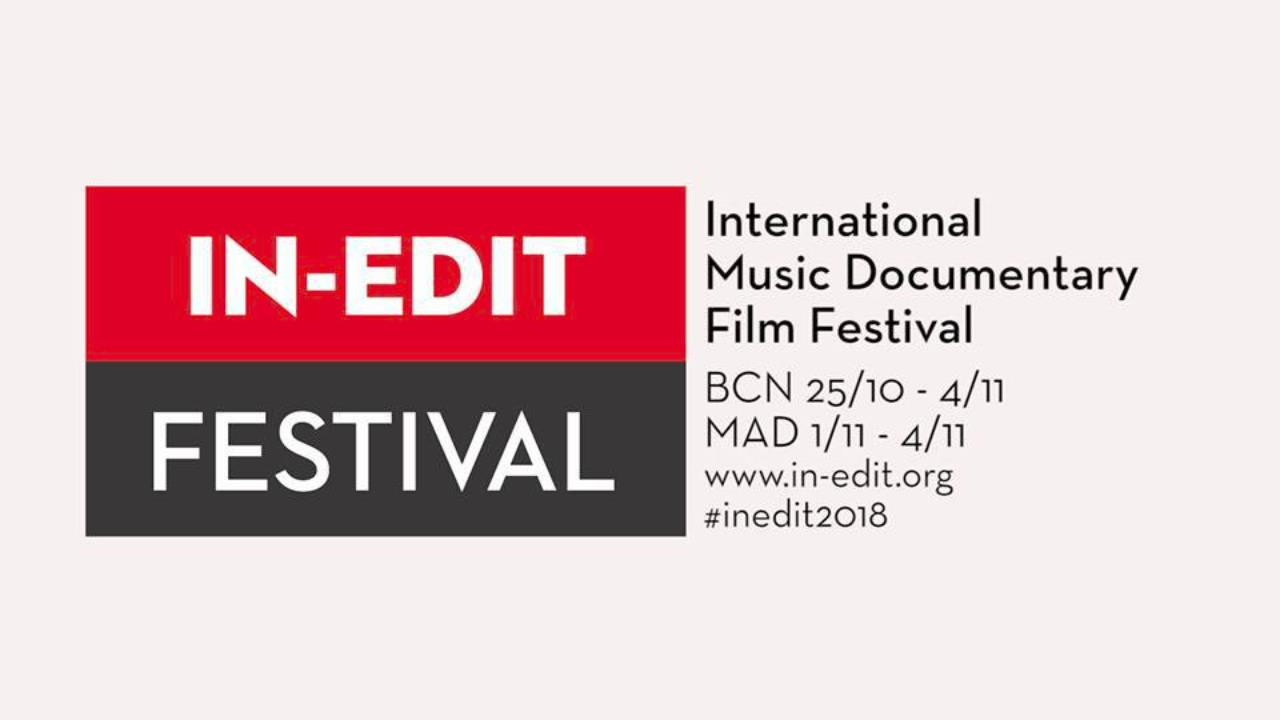 IN-EDIT FESTIVAL 2018 en BARCELONA MADRID